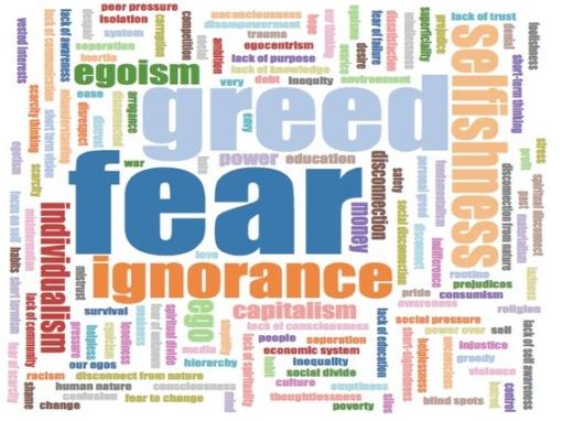 Greed. Fear. Ignorance. Capitalism.